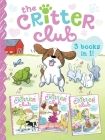 The Critter Club: Amy and the Missing Puppy; All About Ellie; Liz Learns a Lesson Cover Image