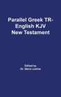 Parallel Greek Received Text and King James Version The New Testament Cover Image