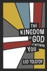 The Kingdom of God Is Within You (English Edition) Cover Image