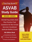 ASVAB Study Guide 2020-2021: ASVAB Prep 2020-2021 Plus Practice Test Questions for the Armed Services Vocational Aptitude Battery Exam [9th Edition Cover Image