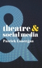 Theatre and Social Media Cover Image