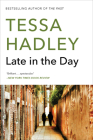 Late in the Day: A Novel Cover Image