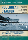 Rosenblatt Stadium: Essays and Memories of Omaha's Historic Ballpark, 1948-2012 (McFarland Historic Ballparks #6) Cover Image