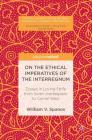 On the Ethical Imperatives of the Interregnum: Essays in Loving Strife from Soren Kierkegaard to Cornel West (Pivotal Studies in the Global American Literary Imagination) Cover Image