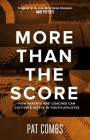 More Than the Score: How Parents and Coaches Can Cultivate Virtue in Youth Athletes Cover Image