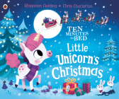 Little Unicorn's Christmas (Ten Minutes to Bed) Cover Image