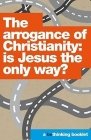The Arrogance of Christianity Cover Image