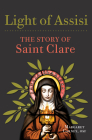 Light of Assisi: The Story of Saint Clare Cover Image