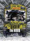Under the Hood: A 4D Book (School Bus of Horrors) Cover Image