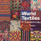 World Textiles: A Sourcebook Cover Image