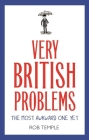 Very British Problems: The Most Awkward One Yet Cover Image