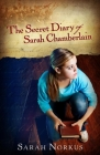The Secret Diary of Sarah Chamberlain Cover Image