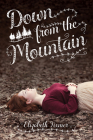 Down from the Mountain Cover Image