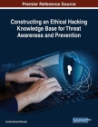 Constructing an Ethical Hacking Knowledge Base for Threat Awareness and Prevention Cover Image