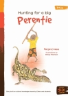 Hunting For A Big Perentie Cover Image