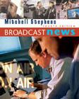 Broadcast News (with Infotrac) [With Infotrac] Cover Image