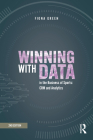 Winning with Data in the Business of Sports: Crm and Analytics Cover Image