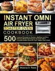 Instant Omni Air Fryer Toaster Oven Cookbook Cover Image