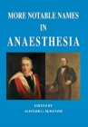 More Notable Names in Anaesthesia Cover Image