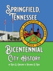 Springfield, Tennessee Bicentennial City History Cover Image