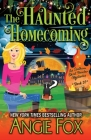 The Haunted Homecoming (Southern Ghost Hunter Mysteries #10) Cover Image