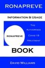 Ronapreve. The Authorised Covid 19 Treatment Book.: Covid 19 Book Cover Image