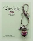 Wire Style: 5 Unique Jewelry Designs Cover Image