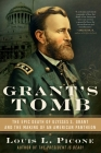 Grant's Tomb: The Epic Death of Ulysses S. Grant and the Making of an American Pantheon Cover Image