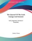 The Quarrel Of The Gods Izanagi And Izanami: Early Japanese Literature - Pamphlet Cover Image