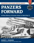 Panzers Forward: A Photo History of German Armor in World War II (Stackpole Military Photo) Cover Image