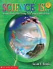 Science Is...: A Source Book of Fascinating Facts, Projects and Activities (Reprint) Cover Image