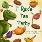 T-Rex's Tea Party Cover Image