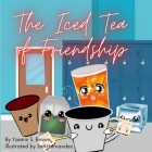 The Iced Tea of Friendship Cover Image