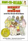 Henry and Mudge and the Great Grandpas: Ready-to-Read Level 2 (Henry & Mudge #26) Cover Image
