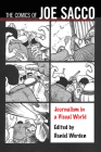 The Comics of Joe Sacco: Journalism in a Visual World (Critical Approaches to Comics Artists) Cover Image