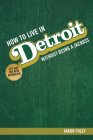 How to Live in Detroit Without Being a Jackass Cover Image