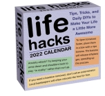 Life Hacks 2022 Day-to-Day Calendar: Tips, Tricks, and Daily DIYs to Make Your Life a Little More Awesome Cover Image