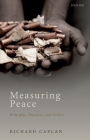Measuring Peace: Principles, Practices, and Politics Cover Image