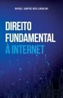Direito Fundamental À Internet Cover Image