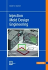 Injection Mold Design Engineering 2e Cover Image