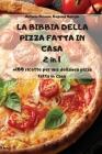 LA BIBBIA DELLA PIZZA FATTA IN CASA 2 in 1 Cover Image