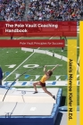 The Pole Vault Coaching Handbook Cover Image
