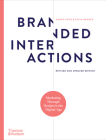 Branded Interactions: Marketing Through Design in the Digital Age Cover Image