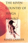 The Riven Country of Senga Munro Cover Image