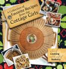 A Collection of Favorite Recipes from the Cottage Girls: A Love of Cooking and the Craft of Basketry Cover Image