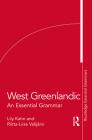 West Greenlandic: An Essential Grammar (Routledge Essential Grammars) Cover Image