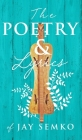 The Poetry and Lyrics of Jay Semko Cover Image