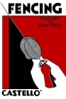 The Theory and Practice of Fencing Cover Image