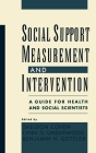 Social Support Measurement and Intervention: A Guide for Health and Social Scientists Cover Image