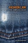 Fashion Law: The Complete Guide Cover Image